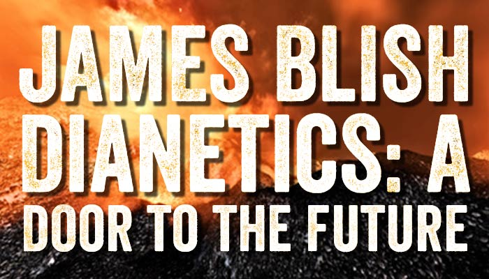 "James Blish: ""Dianetics: A Door to the Future"""
