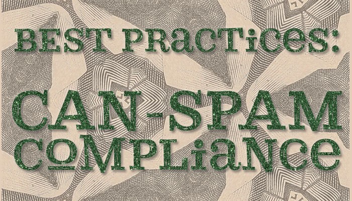 Email Lists: CAN-SPAM Compliance